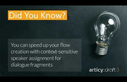 articy:draft 3 did you know? quicktip about context-sensitive speaker assignment for dialogue fragments