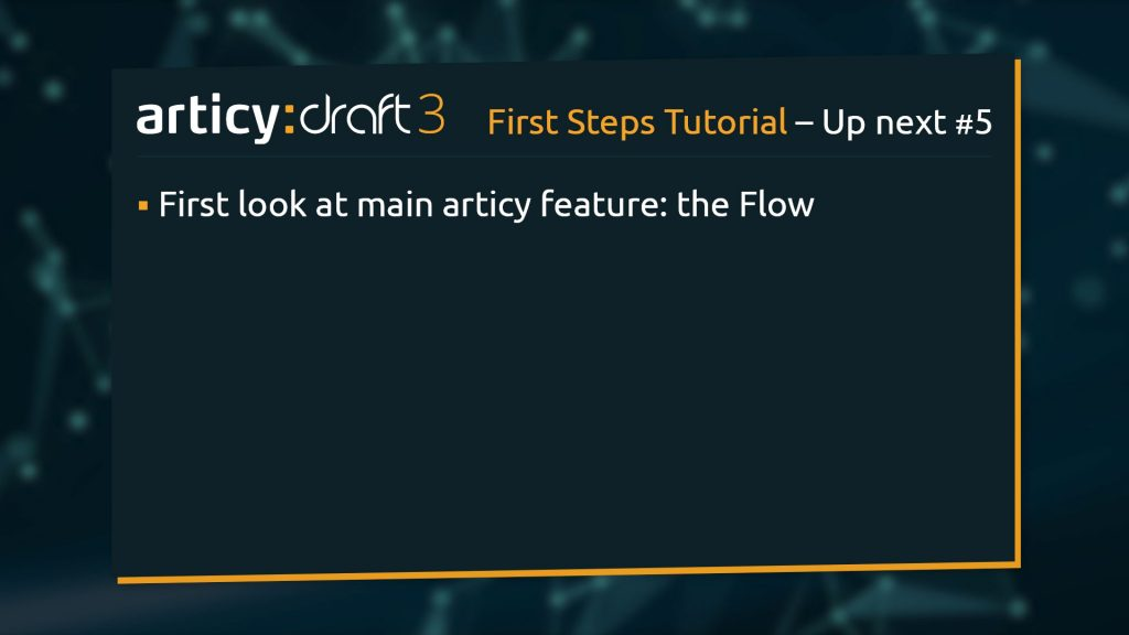 Bullet point list of upcoming topics in the next lesson of the articy:draft 3 1st Steps Tutorial Series