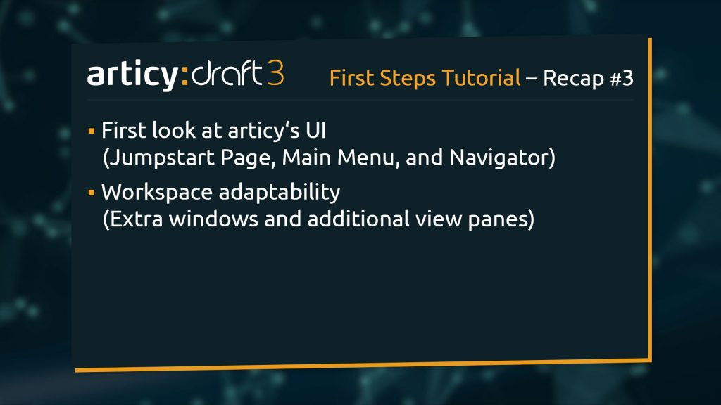 Bullet point list of topics explained in this lesson of the articy:draft 3 1st Steps Tutorial Series