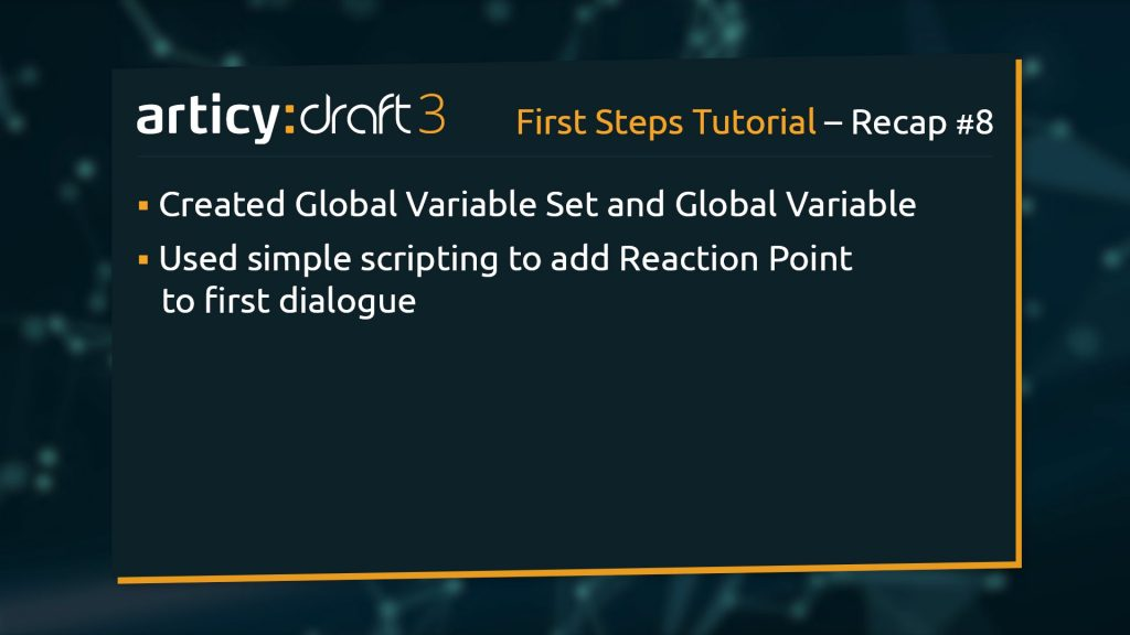 Bullet point list of topics from previous lesson of the articy:draft 1st Steps Tutorial Series