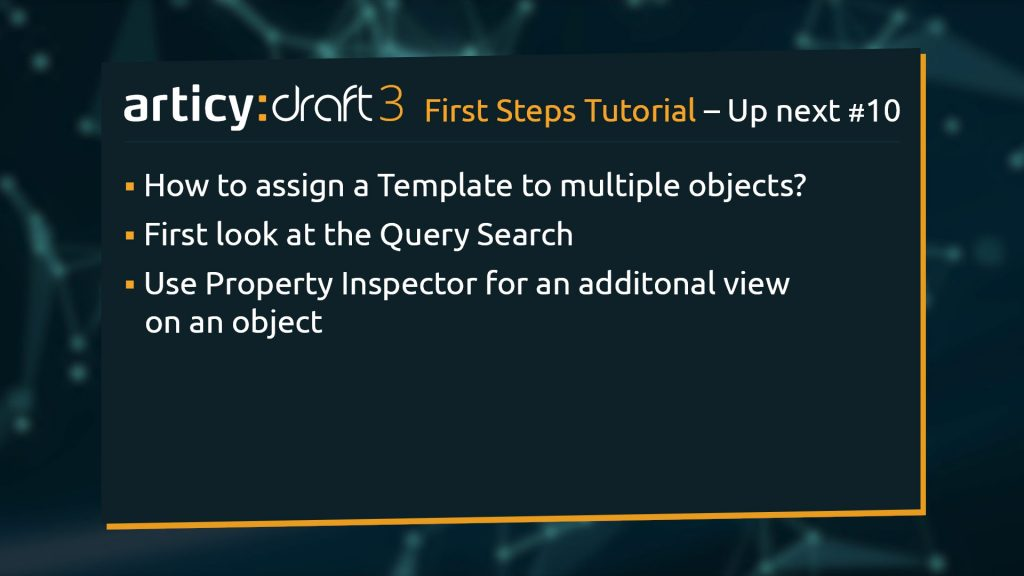 Bullet point list of upcoming topics in the next lesson of the articy:draft 1st Steps Tutorial Series