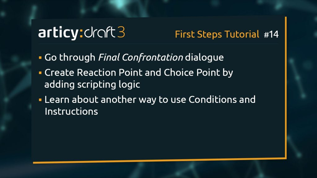 Bullet point list of topics to be explained in the current lesson of the articy:draft 1st Steps Tutorial Series
